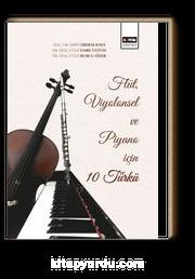 Flüt, Viyolensel ve Piyano için 10 Türkü