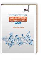 Temel Müzik Kuramında Aralık-Aralık Çevrimleri Akor-Akor Çevrimleri: Kadans