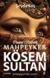Cennet Bülbülü Mahpeyker Kösem Sultan