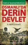 Osmanlı'da Derin Devlet ve II. Abdülhamit