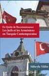En quête de Reconnaissance Les Juifs et les Arméniens en Turquie Contemporaine