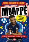 Mbappe / Futbolun Süper Yıldızları