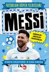 Messi / Futbolun Süper Yıldızları