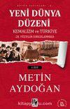 Yeni Dünya Düzeni Kemalizm ve Türkiye (2 cilt)