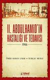 II. Abdülhamid'in Hastalığı ve Tedavisi (1906)