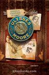 Karanlık Limanlara Seyahat /  Ulysses Moore 14 (Ciltli)