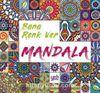 Mandala / Bana Renk Ver