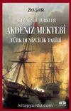 Akdeniz Mektebi & Türk Denizcilik Tarihi