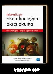 Kekemelik İçin Akıcı Konuşma Akıcı Okuma & Dil ve Konuşma Terapisi Egzersiz Kitabı