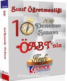 2016 KPSS ÖABT Sınıf Öğretmenliği 10'lu Deneme (DEN-SIN-111) - Kollektif pdf epub