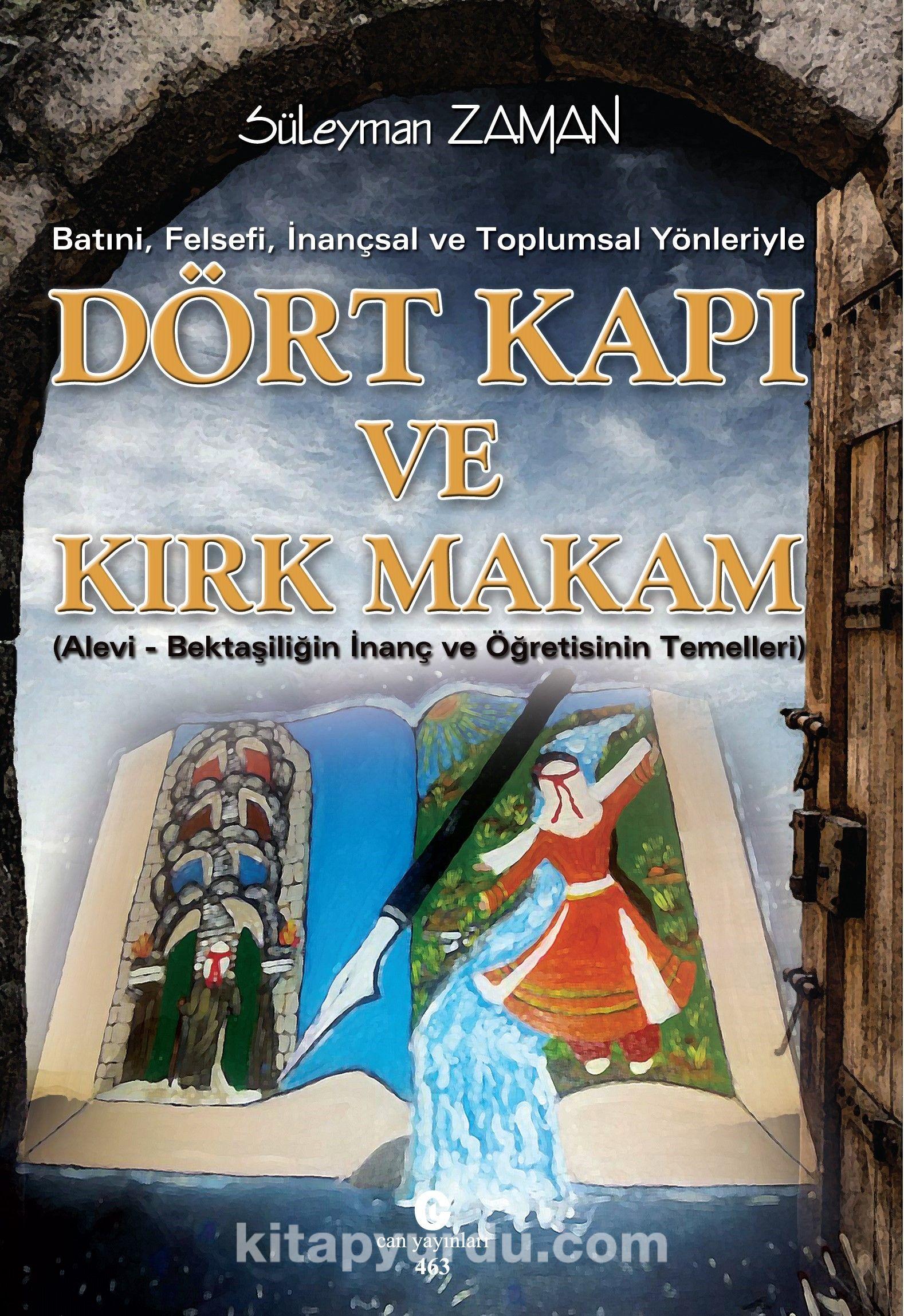 Batıni, Felsefi, İnançsal ve Toplumsal Yönleriyle Dört Kapı ve Kırk Makam - Süleyman Zaman pdf epub