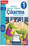 Zihinden Eğlenceli - Öğretici Çıkarma Etkinlik Kitabı