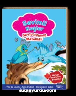 Sevimli Kuşlar / Aktivitelerle Masallar