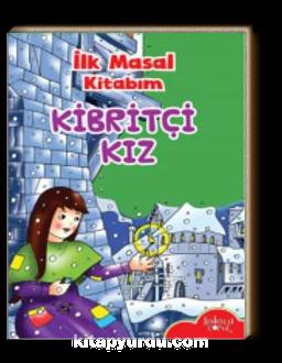 İlk Masal Kitabım / Kibritçi Kız