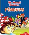 İlk Masal Kitabım / Pinokyo
