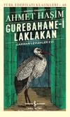 Gurebahane-i Laklakan Gariban Leylekler Evi (Günümüz Türkçesiyle)