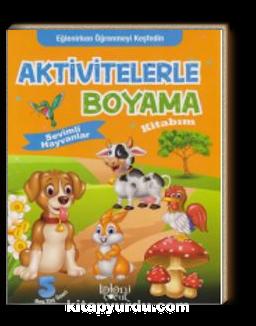 Aktivitelerle Boyama Kitabım - Sevimli Hayvanlar