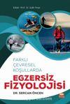 Farklı Çevresel Koşullarda Egzersiz Fizyolojisi