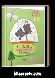 Fil Ozof'un Doğa Günlüğü