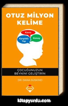 Otuz Milyon Kelime & Çocuğunuzun Beynini Geliştirin