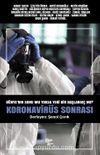 Koronavirüs Sonrası & Dünya'nın Sonu Mu Yoksa Yeni Bir Başlangıç Mı?