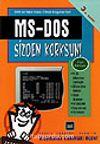 MS-DOS Sizden Korksun!