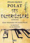 Piyano Eşlikli Polat Ses Egzersizleri & Hicaz Makamında Eser Düzenlemeleri