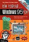Kim Korkar Windows 95'ten? (Disketli)