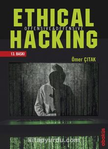 Ethical Hacking Offensive ve Defensive