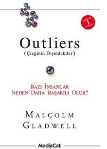 Outliers (Çizginin Dışındakiler) & Bazı İnsanlar Neden Daha Başarılı Olur?