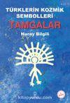 Türklerin Kozmik Sembolleri Tamgalar