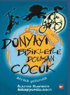 Dünyayı Bisikletle Dolaşan Çocuk  / Afrika Yolunda