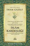İslam Kardeşliği & Müslümanların Birbirlerine Karşı Hak ve Görevleri