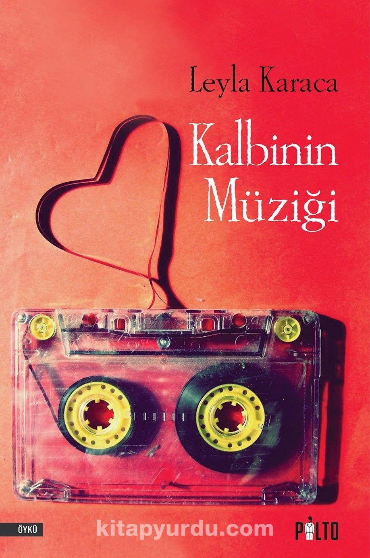 Kalbinin Müziği