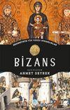 Bizans - Medeniyete Yön Veren Uygarlıklar