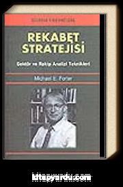Rekabet Stratejisi / Sektör ve Rakip Analizi Teknikleri