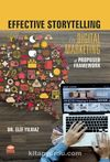 Effective Storytelling in Digital Marketing: A Proposed Framework
