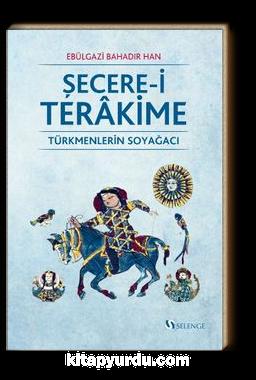 Şecere-i Terakime & Türkmenlerin Soyağacı
