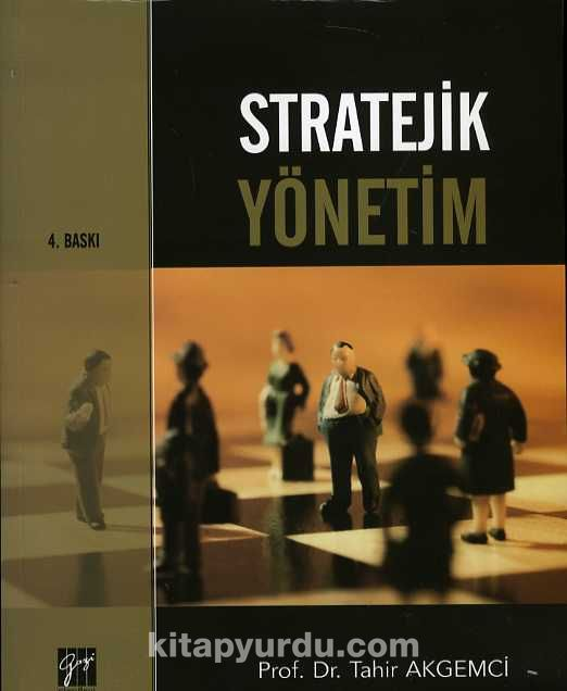 Stratejik Yönetim (Ciltsiz) - Prof. Dr. Tahir Akgemci pdf epub