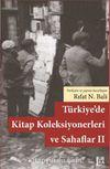 Türkiye'de Kitap Koleksiyonerleri ve Sahaflar II