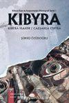 Kibyra Kazı ve Araştırmaları Monografi Serisi 1 / Kıbyra
