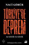 Türkiye'de Deprem & Az Gittik Uz Gittik