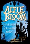 Alfie Bloom ve Hexbridge Şto'sunun Sırları