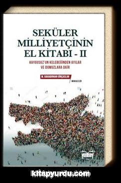 Seküler Milliyetçinin El Kitabı - II