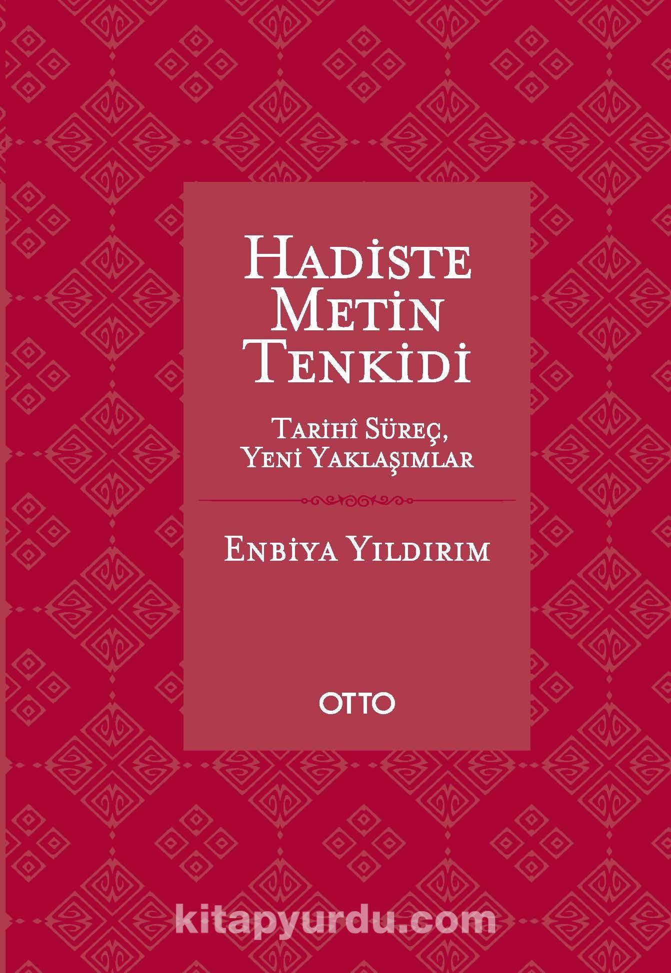 Hadiste Metin Tenkidi & Tarihi Süreç, Yeni Yaklaşımlar