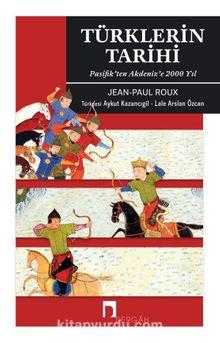 Türklerin Tarihi & Pasifik'ten Akdeniz'e 2000 Yıl