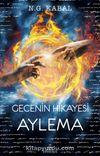 Gecenin Hikayesi / Aylema (Karton Kapak)