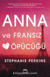 Anna ve Fransız Öpücüğü (Ciltli)