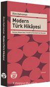 Modern Türk Hikayesi & Kavram, Gelişim Seyri, Tematik ve Karşılaştırmalı Okumalar