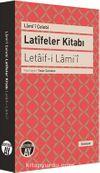 Latifeler Kitabı - Letaif-i Lami'i